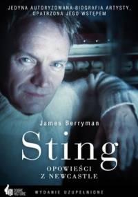 James Berryman - Sting. Opowieści z Newcastle