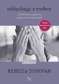 Rebecca Donovan - Oddychając z trudem
