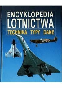 praca zbiorowa - Encyklopedia Lotnictwa Technika Typy Dane