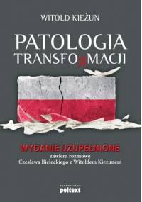 Czesław Bielecki - Patologia transformacji