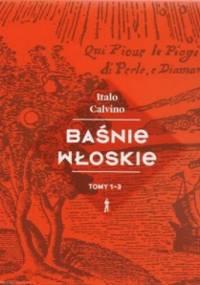 Italo Calvino - Baśnie włoskie. Tom 1-3