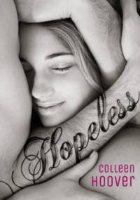 Colleen Hoover - Hopeless