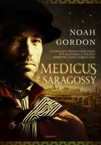 Noah Gordon - Medicus z Saragossy