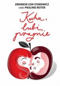 Zbigniew Lew-Starowicz - Kocha, lubi, pragnie