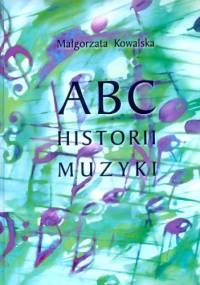 Małgorzata Kowalska - ABC historii muzyki