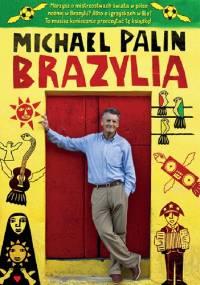 Michael Palin - Brazylia