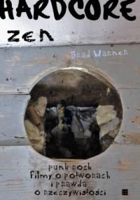 Brad Warner - Hardcore zen