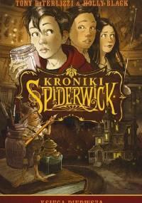 Tony DiTerlizzi - Kroniki Spiderwick. Księga pierwsza