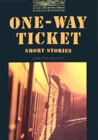 Jennifer Bassett - One-way ticket. Short stories