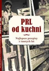 Wiesław Kot - PRL od Kuchni