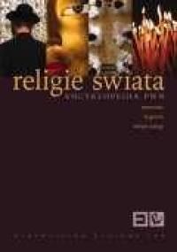 praca zbiorowa - Religie świata - Encyklopedia PWN
