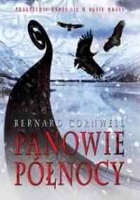 Bernard Cornwell - Panowie Północy