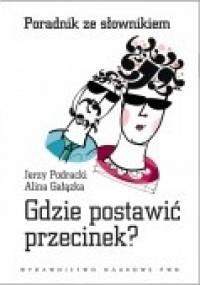 Jerzy Podracki - Gdzie postawić przecinek?