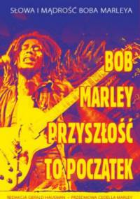 Gerald Hausmann - Bob Marley - Przyszłość To Początek