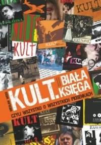 Wiesław Weiss - Kult. Biała księga czyli wszystko o wszystkich piosenkach