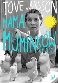 Boel Westin - Tove Jansson: Mama Muminków