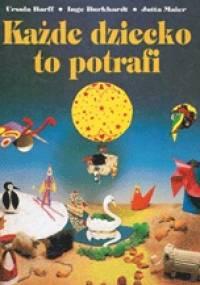 Ursula Barff - Każde dziecko to potrafi