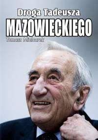 Tomasz Mielcarek - Droga Tadeusza Mazowieckiego