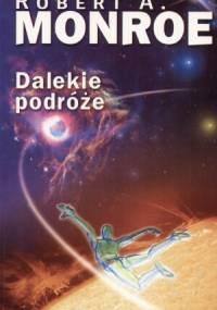 Robert Monroe - Dalekie podróże