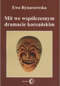 Ewa Rynarzewska - Mit we współczesnym dramacie koreańskim