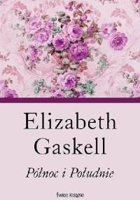 Elizabeth Gaskell - Północ i Południe