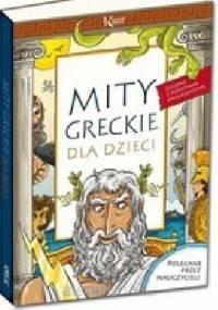 Lucyna Szary - Mity greckie dla dzieci