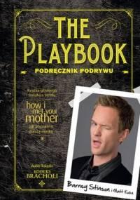 Barney Stinson - The Playbook. Podręcznik podrywu