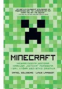 """Linus Larsson - Minecraft. Niewiarygodna historia Markusa """"Notcha"""" Perssona i gry, która wszystko zmieniła"""