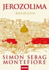 Simon Sebag Montefiore - Jerozolima. Biografia