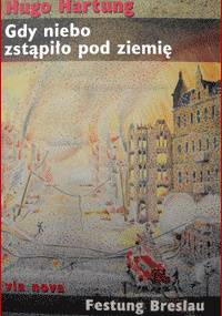 Hugo Hartung - Gdy niebo zstąpiło pod ziemię