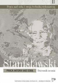 Konstantin Stanisławski - Praca aktora nad sobą
