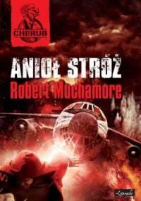 Robert Muchamore - Anioł Stróż