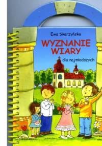 Ewa Skarżyńska - Wyznanie wiary dla najmłodszych