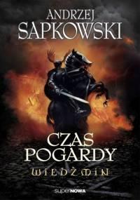 Andrzej Sapkowski - Czas pogardy