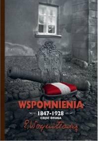 Edward Woyniłłowicz - Wspomnienia 1847-1928. Część druga.