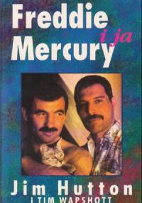 Jim Hutton - Freddie Mercury i ja