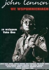 praca zbiorowa - John Lennon we wspomnieniach