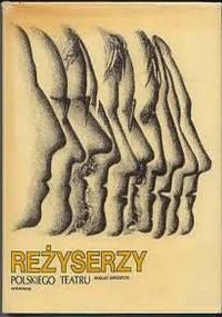 August Grodzicki - Reżyserzy polskiego teatru