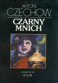 Antoni Czechow - Czarny mnich