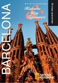 George Semler - Barcelona. Miejskie opowieści: Historia, Mity, Tajemnice. 24 trasy spacerowe