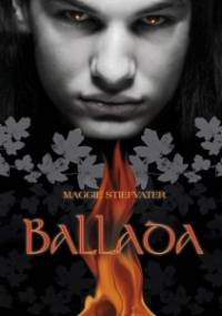 Maggie Stiefvater - Ballada. Taniec mrocznych elfów
