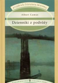 Albert Camus - Dzienniki z podróży