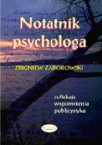 Zbigniew Zaborowski - Notatnik psychologa