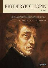 Jan Pyzio - Fryderyk Chopin