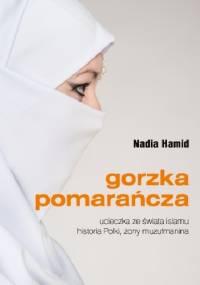 Nadia Hamid - Gorzka pomarańcza