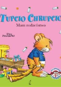 Eliza Piotrowska - Tupcio Chrupcio. Mam rodzeństwo
