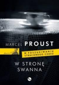 Marcel Proust - W stronę Swanna