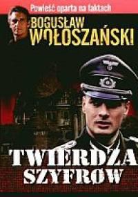 Bogusław Wołoszański - Twierdza szyfrów