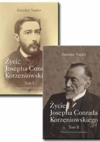 Zdzisław Najder - Życie Josepha Conrada Korzeniowskiego. Tom 1 i 2 (komplet)
