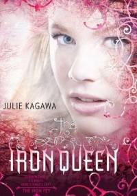 Julie Kagawa - The Iron Queen